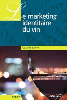 Le marketing identitaire du vin