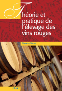 Théorie et praique de l'elevage des vins rouges[